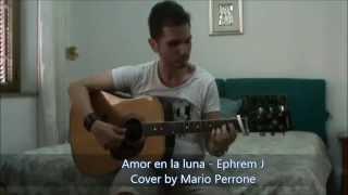 Amor en la luna -  Ephrem J
