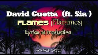 Sia & David Guetta - Flames (Lyrics & Traduction)