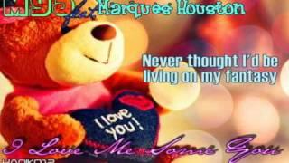 Mya feat. Marques Houston - Love Me Some You [Lyrics]