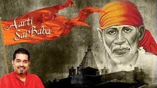 आरती साईं बाबा | Aarti Sai Baba Saukhya Datar Jeeva - Shankar Mahadevan | Times Music Spiritual