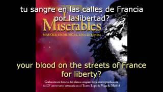Les Misérables - La canción del pueblo/Do you hear the people sing? Spanish w/subs and trans.