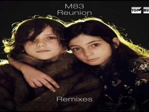 m83-reunion-mylo-remix-mark-more