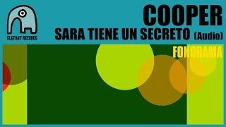 COOPER - Sara Tiene Un Secreto [Audio]