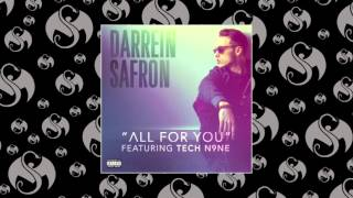 Darrein Safron - All For You (Feat. Tech N9ne)
