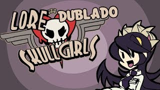 (Em 1 Minuto/Skull Girls) Skullgirls Lore in a Minute! Dublado