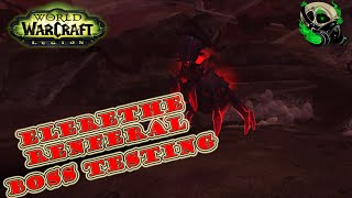 [Legion Alpha] Renferal Boss Testing - world of warcraft 7.0- The Emerald Nightmare