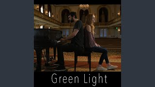 Green Light (feat. Joe Chilcott)