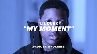 """""""My Moment"""" 