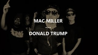Mac Miller - Donald Trump (Traduction by FrenchTradRAP)