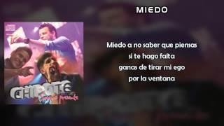 Chipote - Miedo (letra)