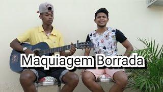Maquiagem Borrada- Zé Felipe  (Cover Diego e Zé Mario )
