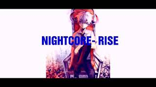 NGHTCORE- Rise