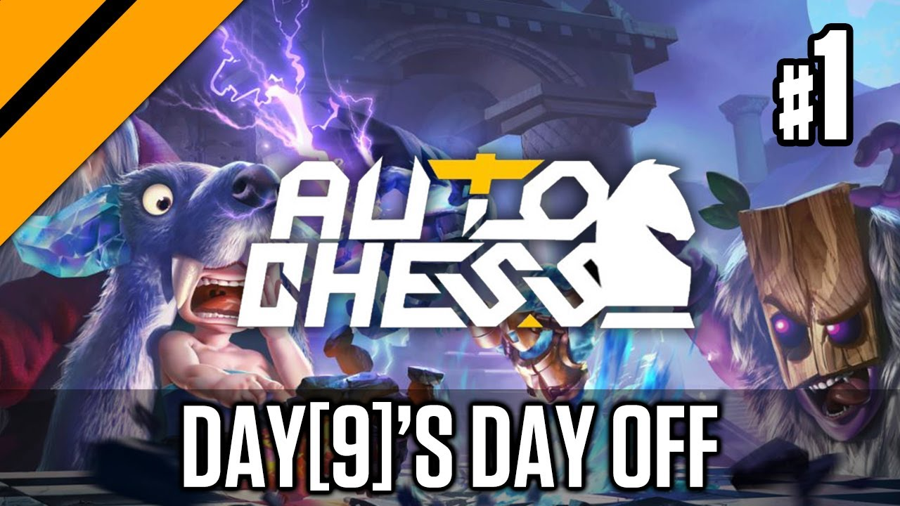 Day9 - Day[9]'s Day Off - Auto Chess
