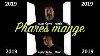 Awer Čawe - Fanda | Gipsy Kubo - Milan - Phares mange |OFFICIAL VIDEO| 2019