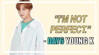Young K is not perfect | #HappyYoungKDay