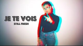 Eva Guess - Je Te Vois (Cover Still Fresh)