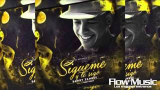 Sigueme Y Te Sigo - Daddy Yankee Original King Daddy 2 2015