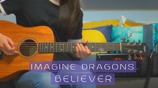 Imagine Dragons - Believer   Guitar Cover (#152) With Tabs