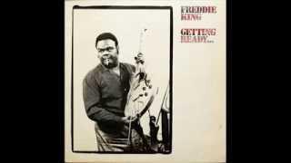 Freddie King / Getting Ready... - 02 - Dust My Broom
