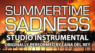 Summertime Sadness (Remix) (Cover Instrumental) [In the Style of Lana Del Rey]