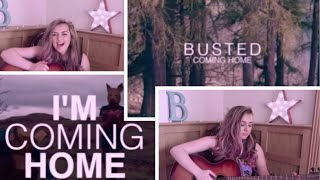 COMING HOME @BUSTED COVER - @BRONNIE97