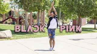 BLACKPINK (블랙핑크) - AS IF IT'S YOUR LAST (마지막처럼) DANCE COVER
