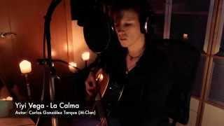 YiYi VEGA - La Calma (M-CLAN - Versión Acústica) ★ COVER ★