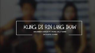 KUNG DI RIN LANG IKAW (Cover)