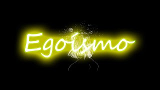 Egoísmo - Olívia (letra/legendado)