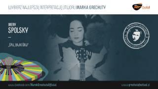Mery Spolsky – Śpij, Bajki Śnij