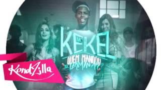 MC Kekel - Quem mandou tu terminar? (Áudio)