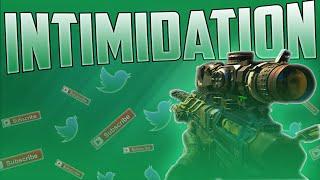 INTIMIDATION!! (BO3)