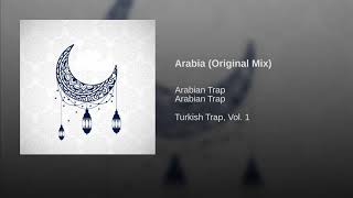 Arabia (Original Mix)