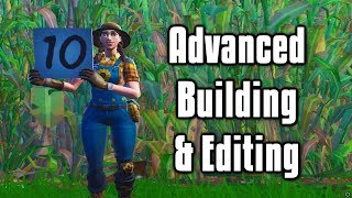 Ten Advanced Building/Editing Tips & Tricks - Fortnite Battle Royale