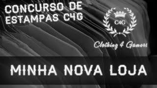 C4G - MINHA NOVA LOJA! CONCURSO DE ESTAMPAS VALENDO R$1000,00