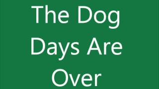 The Dog Days Are Over Lyrics - Florence And The Machine