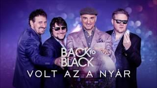 Back II Black - Volt az a nyár (Official Audio)