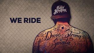 Steel Banging ft. Mr Patron, Rush Wun - We ride