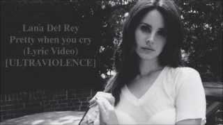 Lana Del Rey - Pretty When You Cry (B&W Lyric Video) [ULTRAVIOLENCE] New 2014 HD