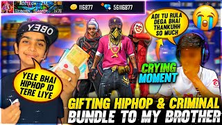 Gifting HipHop & Criminal Bundle Account To My Brother ❤️🤯 - Crying Moment 🥺 - Garena Free Fire