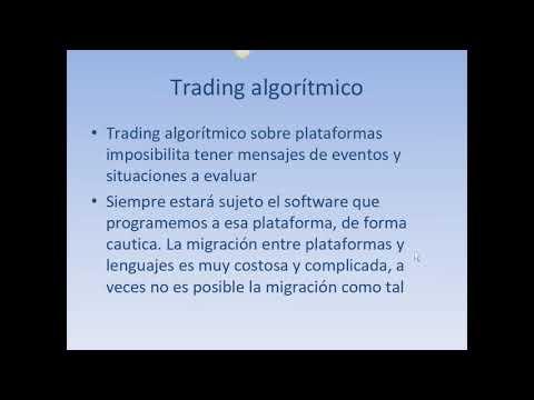 Sistemas algorítmicos de Trading, 2ª parte.