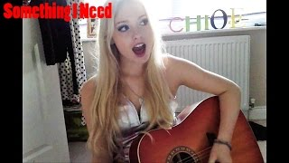 SOMETHING I NEED - One Republic cover by Chloe Adams