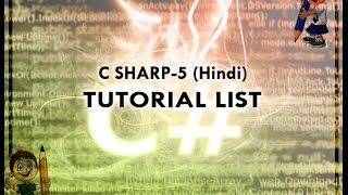 C SHARP-5 HINDI VIDEO TUTORIAL LIST