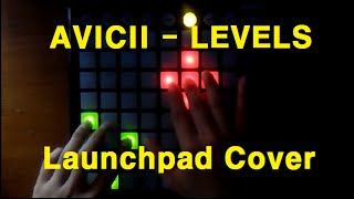 AVICII - Levels (Launchpad Cover)
