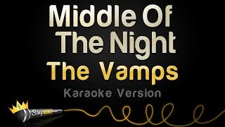 The Vamps, Martin Jensen - Middle Of The Night (Karaoke Version)