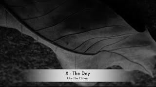 Sing Again By lookkonlek - Like The Others (เหมือนเป็นคนอื่น) - X The Dey