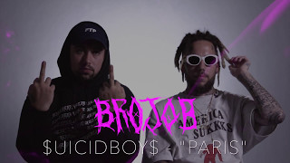 "$UICIDEBOY$ - ""PARIS"" (BROJOB COVER)"