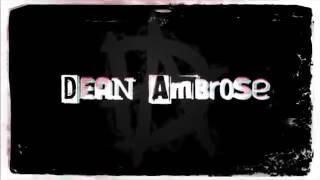 Dean Ambrose theme 2017