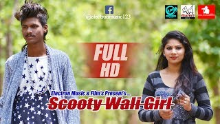 scooty wali girl official full video song || ft.electron music ||
