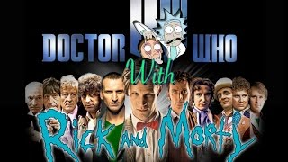 Dr. Who with Rick and Morty - Remix